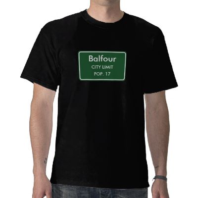 Balfour, ND City Limits Sign Tshirts