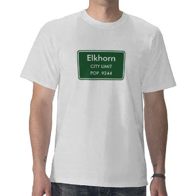 Elkhorn Wisconsin City Limit Sign T Shirts