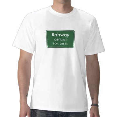 Rahway New Jersey City Limit Sign Shirts